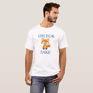 Oh för rolig t-skjorta för rävsake tröjor