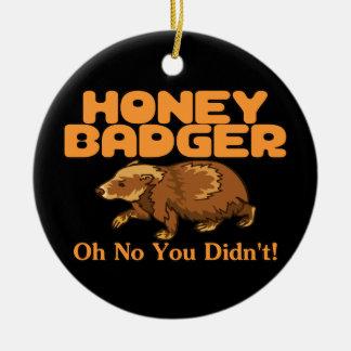 Oh ingen honey badger julgransprydnad keramik