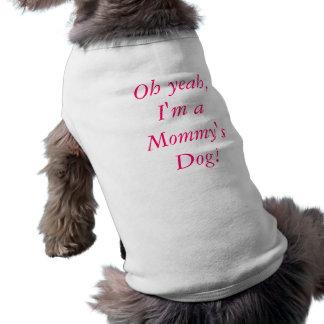 Oh yeah, I-förmiddag en mommys hund! Långärmad Hundtöja