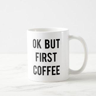 Ok men första kaffemugg vit mugg
