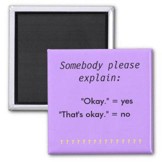"""""""Okt"""" vs """"som är den oka"""" magneten Magnet"""