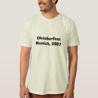 Oktoberfest: Munich 2007 Tee Shirt