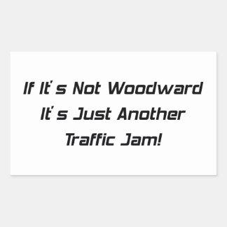 Om dess inte Woodward dess rättvist en annan Rektangelformade Klistermärken