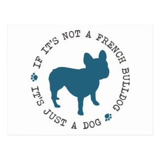 Om det inte är en fransk bulldogg, är det precis vykort