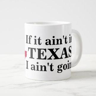 Om det inte är i Texas Jumbo Mugg