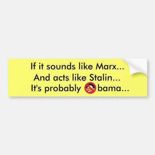 Om det låter lika Marx och agerar lika Stalin… Bildekal