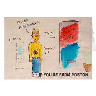 Om du är från Boston doode. Hälsningskort