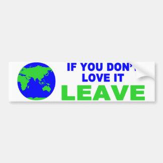 Om du inte älskar det…., bildekal
