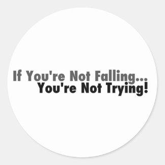 Om du inte faller… runt klistermärke