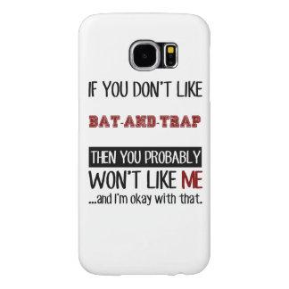 Om du inte gillar Fladdermöss-Och-Fälla coola Samsung Galaxy S6 Fodral