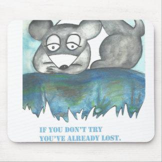 Om du inte gör försök mus mattor