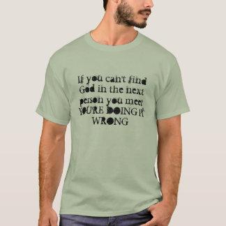 Om du inte kan finna guden… t shirt