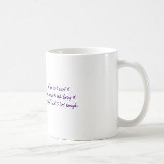 Om du inte önskar det bjöd nog - muggen kaffemugg