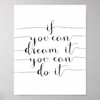 Om du kan drömma det, kan du göra det poster