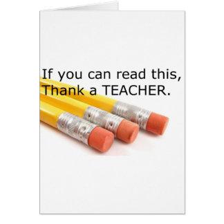 Om du kan läsa denna, tacka en lärare hälsningskort