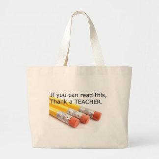 Om du kan läsa denna tacka en lärare tygkassar