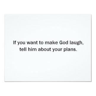 Om du önskar att göra guden att skratta (St.K) 10,8 X 14 Cm Inbjudningskort