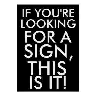 Om du söker efter en underteckna, är detta det poster