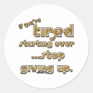 Om du tröttas av start över… runt klistermärke