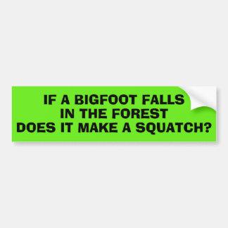 Om en Bigfoot nedgångar i skogen? Bildekal