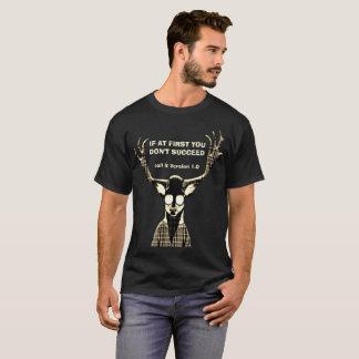 Om först du inte lyckas Hipsterhjort Tee Shirt