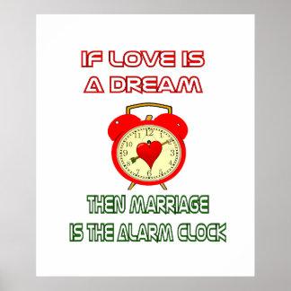Om kärlek är en dröm, är giftermål ringklockan poster