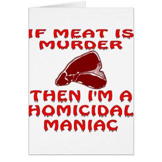 Om kött är mord därefter mig förmiddagen en mordis hälsningskort