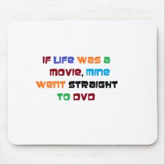 Om liv var, gick en min film raksträckan till DVD Mus Mattor