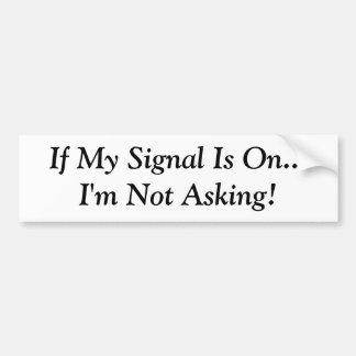 Om min Signal är på… I-förmiddagen som inte frågar Bildekaler