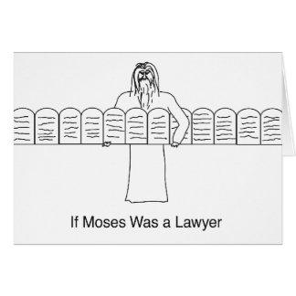 Om Moses var en advokat Hälsningskort