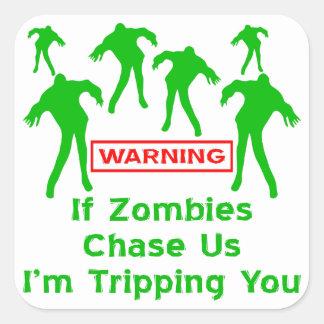 Om Zombies jagar oss I-förmiddagen som snubblar Fyrkantiga Klistermärken