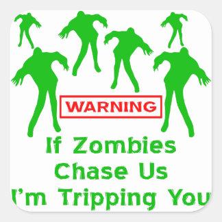 Om Zombies jagar oss I-förmiddagen som snubblar Fyrkantigt Klistermärke