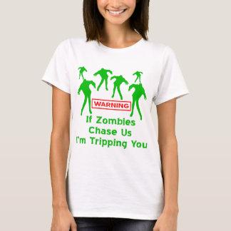 Om Zombies jagar oss I-förmiddagen som snubblar Tee Shirt