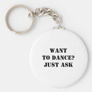 Önska att dansa? Fråga precis Rund Nyckelring