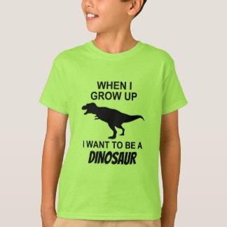 Önska att vara en Dinosaur, när jag växer upp mig T-shirt