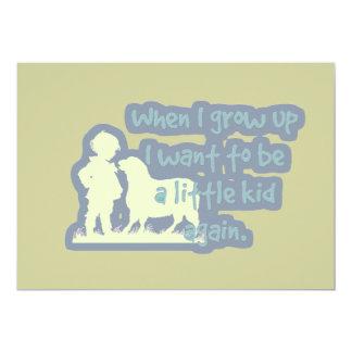 Önska att vara lite en unge igen…, när jag växer 12,7 x 17,8 cm inbjudningskort