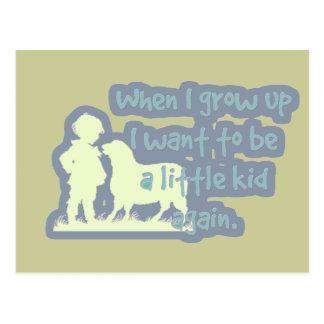 Önska att vara lite en unge igen…, när jag växer vykort