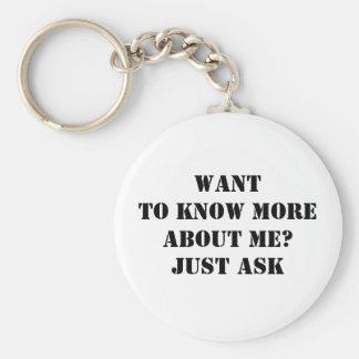 Önska att veta mer om mig? Fråga precis Rund Nyckelring