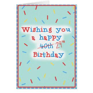 Önska dig en lycklig 40th… 29th födelsedag hälsningskort