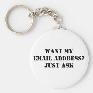 Önska min e-postadress? Fråga precis Rund Nyckelring