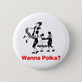 Önska till polkaen? OktoberfestT-tröja Standard Knapp Rund 5.7 Cm