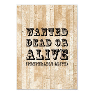 Önskad Dead eller vid liv 12,7 X 17,8 Cm Inbjudningskort