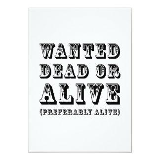 Önskad Dead eller vid liv Skräddarsydda Inbjudan