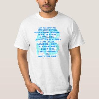 Oordning för uppmärksamhetunderskottHyperactivity T-shirts