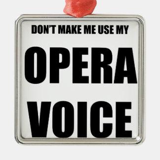 Operan uttrycker julgransprydnad metall