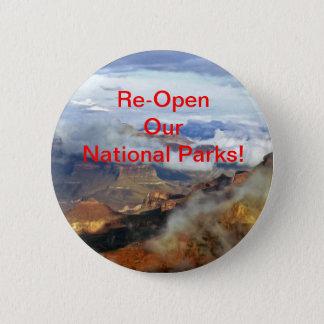 Öppna våra nationalparker om igen knäppas, klämmer standard knapp rund 5.7 cm