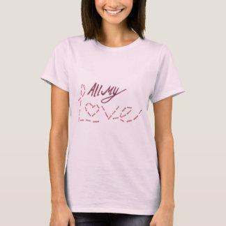 """Ord """"för all min kärlek"""" t shirts"""