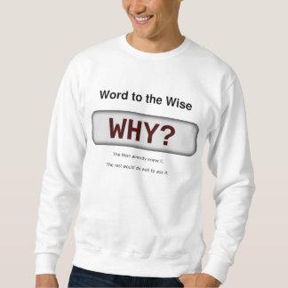 Ord till det klokt sweatshirt