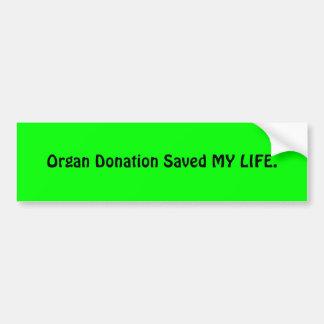Organdonation sparade MIN LIVSTID Bildekal