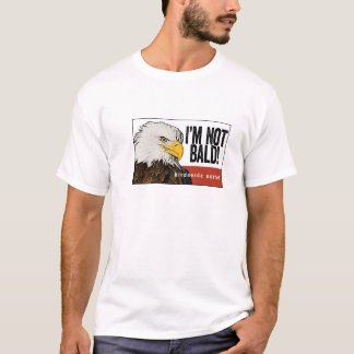 """ÖrnT-tröja """"mig inte skallig förmiddag! """", T-shirts"""